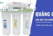 cách quảng cáo bán máy lọc nước